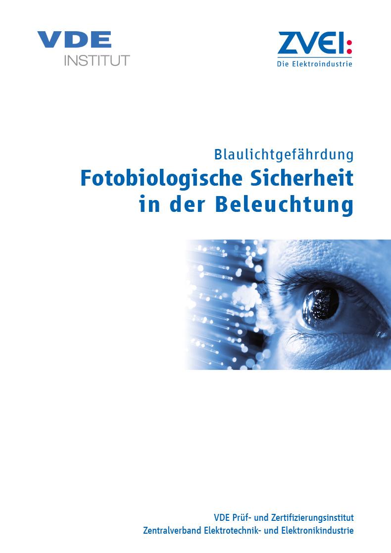 Fotobiologische Sicherheit in der Beleuchtung - zvei.org