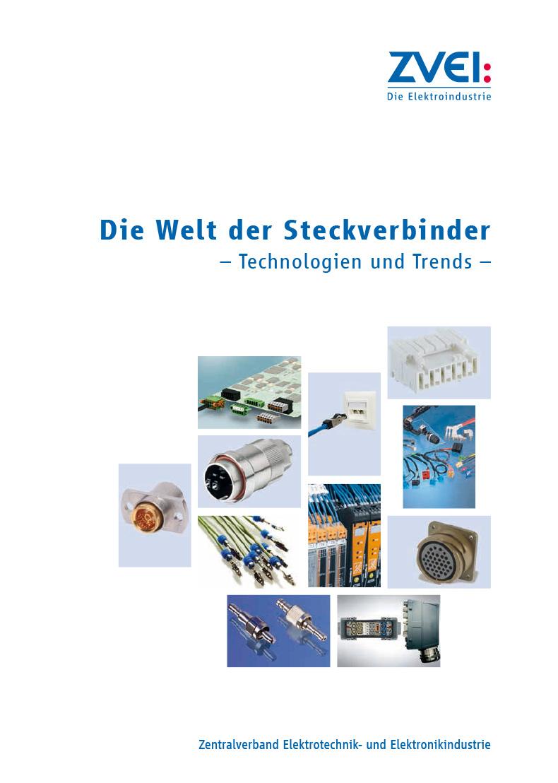 Die Welt der Steckverbinder – Technologien und Trends - zvei.org