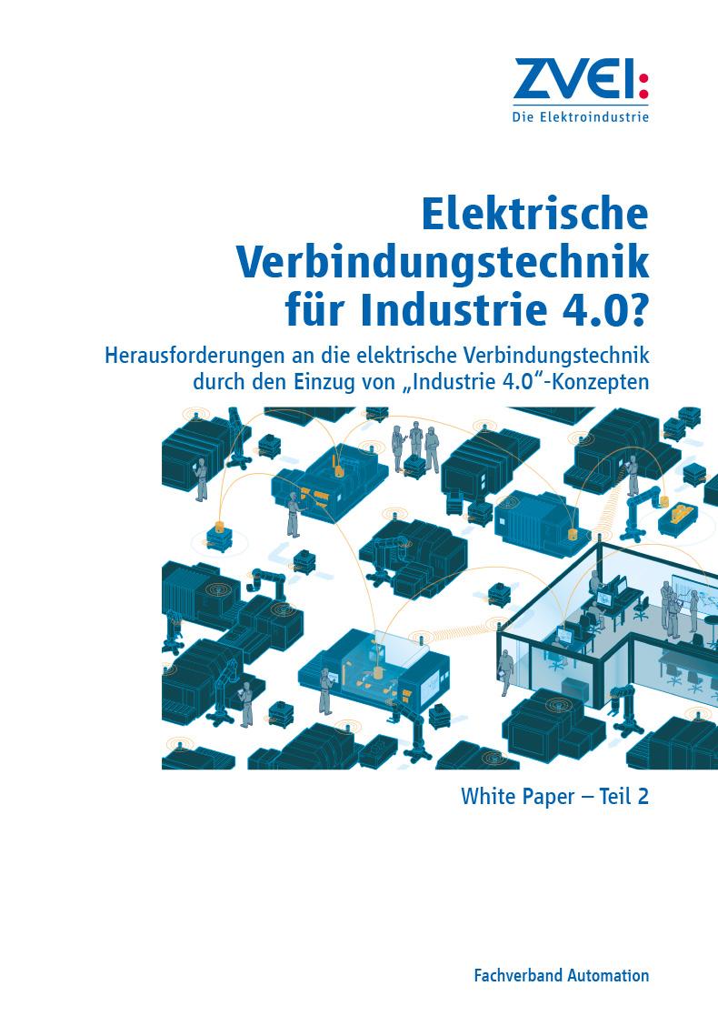 Elektrische Verbindungstechnik für Industrie 4.0? - zvei.org