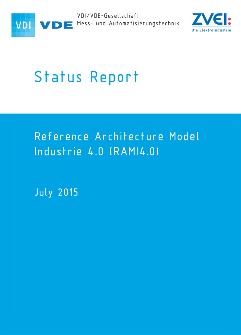 GMA Status Report: Reference Archtitecture Model Industrie 4.0 ...