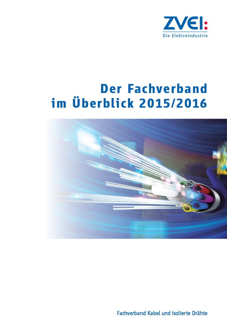 Jahresbericht 2015/2016 des Fachverbands Kabel und isolierte ...