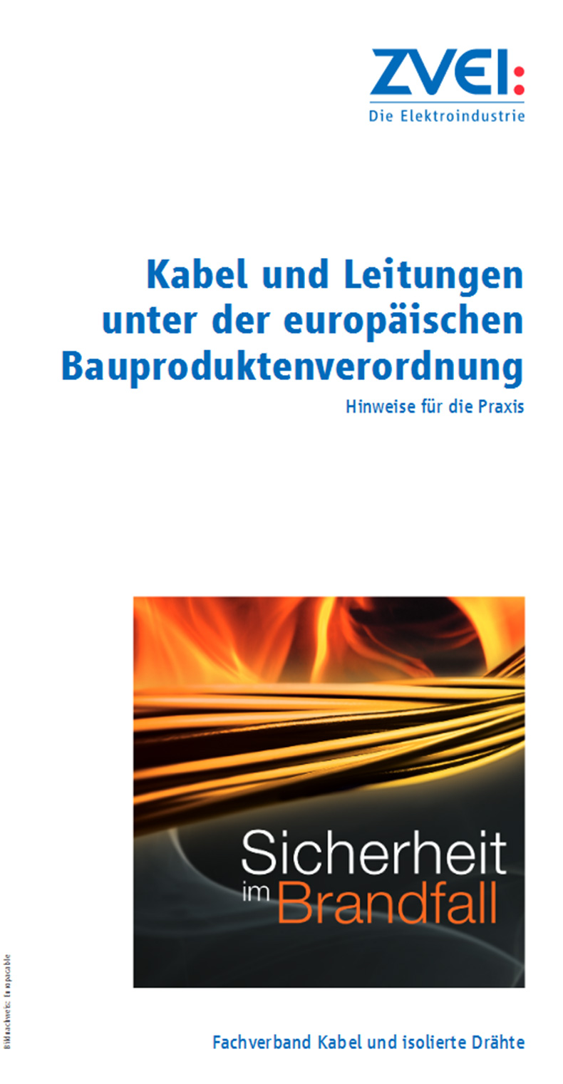 Kabel und Leitungen unter der europäischen Bauproduktenverordnung ...