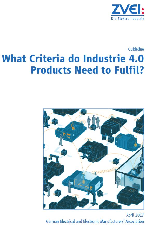 What criteria do Industrie 4.0 products need to fulfil? - zvei.org
