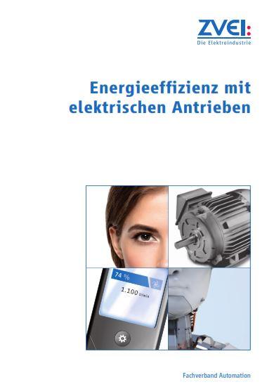Energieeffizienz mit elektrischen Antrieben - zvei.org
