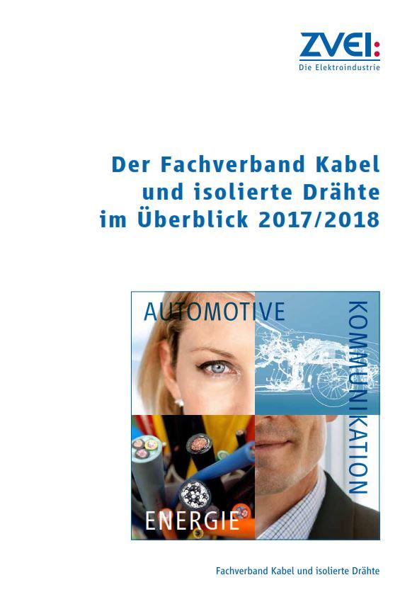 Jahresbericht 2017/2018 des Fachverbands Kabel und isolierte Drähte ...